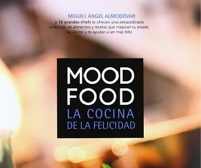 'Mood food. La cocina de la felicidad'